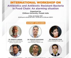 """International Workshop on """"Antibiotics and Antibiotic Resistant Bacteria in Food Chain: An Alarming Situation"""" by Chitkara University"""
